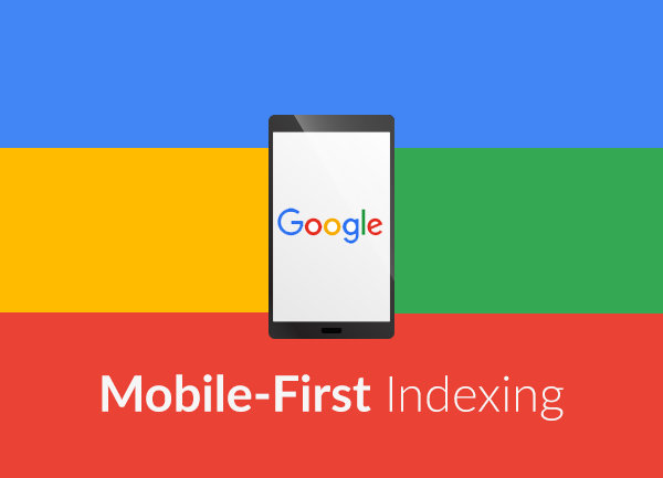 Google's Mobile-First Index – What You Need To Know