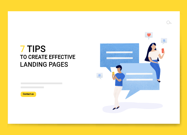7 tips to create effective landing pages